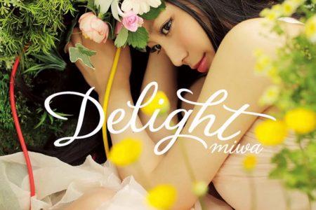 -視聴感想- Delight / Miwa