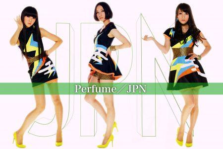 -視聴感想- Perfume / JPN